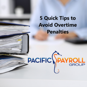 Tips to Avoid Overtime Penalties